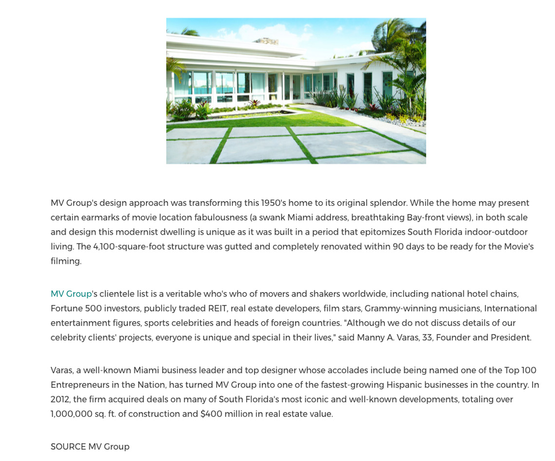 Cision Pr Newswire – Michael Bay Selects MV Group Design Builder to the Stars as the Featured Mansion for the Film 'pain and Gain'